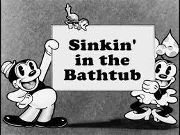 sinkin in the bathtub 1930 bosko youtube
