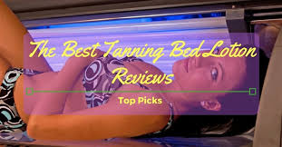 the best tanning bed lotion reviews 2018 top picks