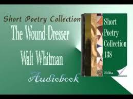 the wound dresser walt whitman audiobook youtube