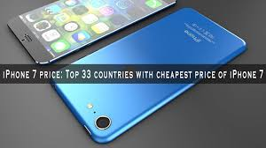 iPhone 7 plus price Top 33 countries with cheapest price of iPhone