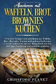 leserunde zu abnehmen mit waffeln brot brownies und