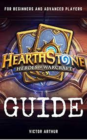 Good Hearthstone Decks For Beginners by Hearthstone Guide For Beginner And Advanced Players How To Become