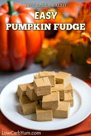 Splenda Easy Pumpkin Pie by Easy Pumpkin Fudge Recipe Sugar Free And Paleo Low Carb Yum