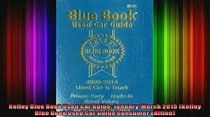 READ Book Kelley Blue Book Used Car Guide JanuaryMarch 2015 Kelley ...