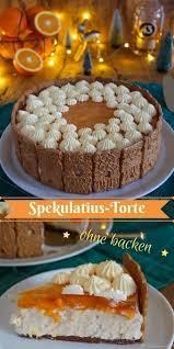 spekulatius torte mit mandarinen no bake cookie und co