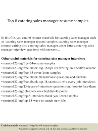 Top 8 Catering Sales Manager Resume Samples In This File You Can Ref Materials