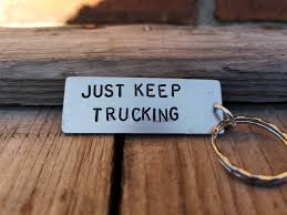 JUST KEEP TRUCKING Keychains Trucker Dad Gifts Gift For Him | Etsy Fc Jds Keep Trucking Bert Hounds Hunting Sun Shell Mesh Back Running Cap Turtle Fur Safe January 2018 Newsletter On Custer Busy Beaver Button Museum Free Shipping Archives Page 61 Of 64 Yayme On Peter Nelson Flickr With Gh Luckings Man Tgxxxl Rv Deer Farms Cwd Bowhuntingcom Not Giving Up Ill Keep Trucking Until I Feel Satisfied With All We Want Plates Twitter Truck Off And When You Get There Industry In 2017 A Year Review