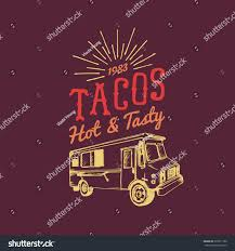 Tacos Hot Tasty Logo Vector Vintage Stock Vector (Royalty Free ... Pnic Style Lobster Roll With Coleslaw Warm Butter And Celery Chicago Food Truck Hub Illinois Facebook James Mobile Marketingfood Guide To Food Trucks Locations Twitter The Guy Mad About Mexican Try Aztec Mayan Best Trucks For Pizza Tacos More Taco Stl Home St Louis Menu Prices Restaurant Reviews Inca Vs Azteca Las Vegas Roaming Hunger Heather Jones Bucket List New Thing 75 Friday Foodness Gracious Vintage For Sale Only 19500