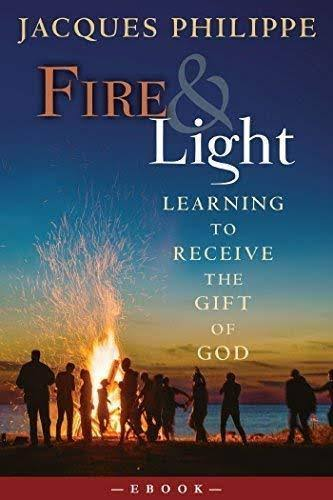 Fire & Light: Eucharistic Love and the Search for Peace [Book]