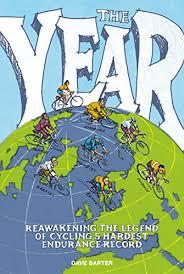 The Year Reawakening Legend Of Cyclings Hardest Endurance Record Best Cycling Magazine Road Bike