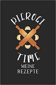 meine rezepte piroggen piroggi polnische küche