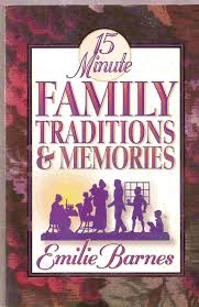 15 Minute Family Traditions & Memories: Emilie Barnes ... The Spirit Of Loveliness By Emilie Barnes 1992 Hardcover Ebay Good Manners For Todays Kids Teaching Your Child The Right Best 25 And Ideas On Pinterest Noble Books Heart Celebrating Joy Being A Woman More Hours In My Day Proven Ways To Organize Home Book Sue Your Bible Art Journaling Study Or Event 1arthouse 76 Best Daily Devotional Books Images A Little Book Courtesy Kindness Young Ladies Princess Making Royal Guide Becoming Girl 038 O Hollow World Martha Wells