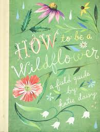 How To Be A Wildflower: A Field Guide: Katie Daisy: 9781452142685 ... Pob Spring Cleaning Sale 20 Off All Catalog Items Through March 27 California Found February 2018 Subscription Box Review Coupon Eden Brothers Seed Company 15 Color Based Mixes Milled Wildflower Apparel And Co Coupons Promo Discount Codes Serenbe Playhouse The Meadow Tickets Coupons 3 For 2 Wedding Clipart Marriage Words Clip Art Save The Date I Love You Mr Mrs Thank Handdrawn Digital Seafoam Flower Pink Shabby Chic Digitally Hand Drawn For Invitations Valentines Day Vtagepink Purchase David Tutera Personalized Foil Clear Case Cover Milkyway Nature Hills Coupon Code Wdst Restaurant Deals For Pandora Wildflower Murano Charm Af682 30642 Cbd And Thc Soap Vaporizers Capsules