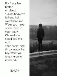 The Bedroom Sessions Bring Me The Horizon by Images Bring Me The Horizon Quotes From Songs