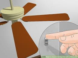 Ceiling Fan Wobble Safe by How To Clean A Ceiling Fan With A Pillowcase 13 Steps