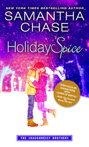 Amazon Holiday Spice The Shaughnessy Brothers 9781492616375 Samantha Chase Books