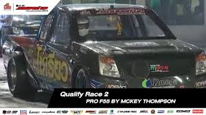 100 Souped Up Trucks QUALIFY RACE 2 PRO F55 BY MCKEY THOMPSON SOUPED UP 2018 YouTube