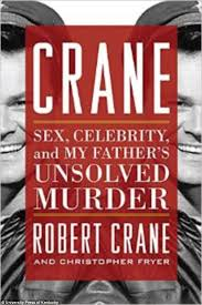 Hogans Heroes Bob Cranes Son Exposes His Kinky Life And Grisly Murder