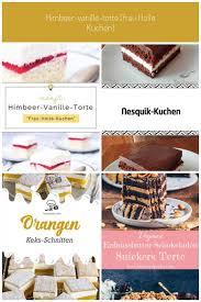 einfaches rezept fr himbeer vanille torte frau holle kuchen