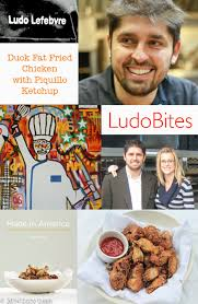 100 Ludo Food Truck S Fried Chicken With Piquillo Ketchup From Made In America