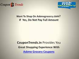 PPT - Askme Grocery Coupons PowerPoint Presentation - ID:7249680 Shoemall Online Monogram Last Name Coupon 2018 Lax World Naturaliser Shoes Singapore Yankee Candle Williamsburg Coupons Blue Moon Beer Code Bed Bath And Beyond 10 Off 30 In Store Zoomin Omega Flight Promo Legoland Florida Shoebacca Codes Matches Fashion Ldon Formula 1 Discount Vouchers Doordash Canada Pizza Luce Richfield Threadless August