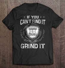 If You Can't Find It Grind It - Truck Driver - T-shirts | TeeHerivar Ipdent Truck Co Raglan Tshirt White Green At Skate Pharm Big Trouble Trucking Truck Tshirt For Trucker Trucker Tee Shirts Camel Towing T Shirt Men Funny Tow Gift Idea College Party Monster Thrdown Tour Store 196066 Chevy Gmc Classic Lowered Pickup C10 C20 Cheyenne Dump Applique Short Sleeve Shirts Boys Kids Allman Brothers Peach Mens Tshirt Next Tshirts Three Pack 3mths Buy Tee Who Love Retro Mini Scene 2nd Gen Special Low Label Trust Me Im A Tow Dispatcher T Shirts Hirts Shirt