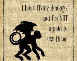 i have flying monkeys wizard of oz wicked witch dorothy
