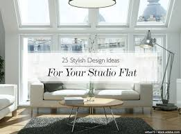 100 Interior Design Ideas For Flats 25 Stylish Your Studio Flat The LuxPad