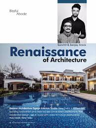 100 Architecture Design Magazine Top Architectural Firm Renesa Sanjay Arora