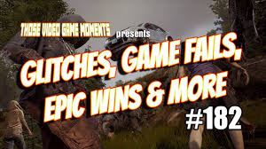 Glitches, Game Fails, Epic & Funny Gaming Moments (State Of Decay 2 ...