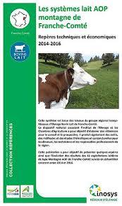 chambre d agriculture franche comté les systèmes lait aop montagne de franche comté