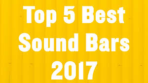 Top 5 Best Sound Bars Reviews 2017 | Best Sound Bars - YouTube How To Hang A Sound Bar Using The Sanus Sa405 Mount Top 5 Tv Sound Bars Best Soundbar Deal Uk The Best Deals For Christmas 2017 10 Selling Soundbar Speakers Reviews And Comparison Models Make Your Better Time Wireless Soundbars Of Vizio Vs Samsung 4k Home Audio _ Youtube Vertically Driven Product 792551b Overhead Mounting Bracket Bar Cyber Monday Bose Solo System Bluetooth Review