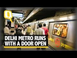 Yellow Line Delhi Metro Runs With Doors Open The Quint