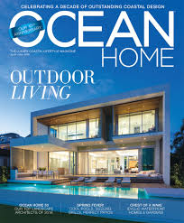 Ocean Home Magazine | Digital Edition And Archive Home Design Magazine Annual Resource Guide 2016 Suncoast By Best Ideas Stesyllabus 2014 Interior Designs Of Royal Residence Iilo Houses Pansol Rufty Homes Contemporary Stone Tile Stunning Decorating 21 Best Porches Midwest Images On Pinterest Custom Built Jay Unique Designer Amusing Condambary Photos Door Steel Iranews Extraordinary Miami