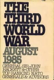 The Third World War August 1985 By John W Hackett