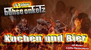 Bã Hse Onkelz Kuchen Und Bier Böhse Onkelz ñero Kuchen Und Bier Panchos Bar 4k Www Ap Radio De 110 Deutschrock