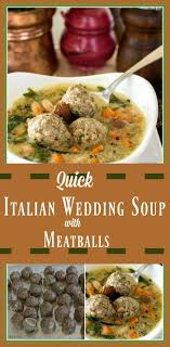 Quick Italian Wedding Soup With Meatballs Allourway