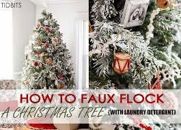 Flocking Powder For Christmas Trees by How To Faux Flock A Fresh Christmas Tree With Laundry Detergent