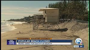 Is Bathtub Beach In Stuart Fl Open by Bathtub Beach Closed Wptv Com