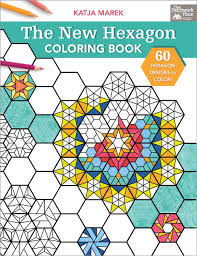 The New Hexagon Coloring Book Katja Marek 9781604688610 Amazon Books