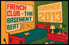 French Club The Basement Beat August Tour By And