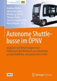 autonome shuttlebusse im öpnv analysen und bewertungen zum