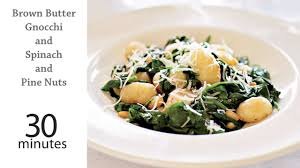 Pumpkin Gnocchi Recipe Uk by Brown Butter Gnocchi With Spinach And Pine Nuts Recipe Myrecipes