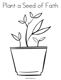 Plant A Seed Of Faith Coloring Page