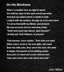 His Blindness Poem by John Milton Poem Hunter
