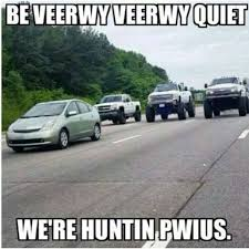 Prius Hunt! #Silverado #ChevyTrucks #carhumor | Funny | Pinterest ... Every Joke From Airplane Ranked Bullshitist Large Pickup Trucks Stuff Rednecks Like 900 Degreez Pizza Orlando Florida Food Truck Home Kansas Town Debates Divorced Halfcar Eyesore Or Landmark The 37 Dodge Ram Jokes Compare Car Insurance Rates Rastamarketinfo Grhead Me Truck Yo Momma Joke Chevy Because If I Wanted Nissan 350z This Happens Fairlady Z And Some Humor Along One Per Case Transformers Prime Weaponizer Optimus Think Its Kinda Funny That Place Is Where You Find Your Dog Big Rig Full Of Karma Funny Otfjokescom 48 Best Semi Jokes Images On Pinterest Photos