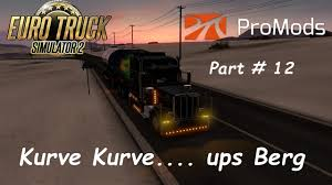 Euro Truck Simulator ETS 2 Promods 2.15 Part # 12 Kurve Kurve ... Euro Truck Simulator 2 Ups Youtube Ups Stock Photos Royalty Free Images Driver Pulled Up Next To Me In Full Uniform Cluding Company You Can Now Track Your Packages Live On A Map Quartz Freight Semi With United Parcel Service Logo Driving Along Custom We Logistics By Udo Washeim Trading Paints Why The Ford Ranger Wildtrak And Mitsubishi L200 Are Total Motions Shows Some Iphone 7 Shipments Bouncing Back Forth Between Alamy Lets You For Real An Actual The Verge