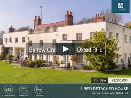 100 Oxted Houses For Sale Barrow Green Road RH8 On Vimeo