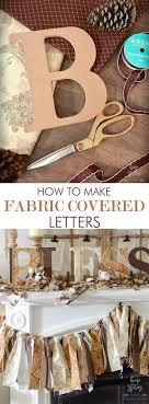 How to Make Fabric Covered Letters Mod Podge Tutorial}