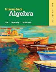 Intermediate Algebra Plus NEW MyLab Math With Pearson EText Access Card Package 12th Edition